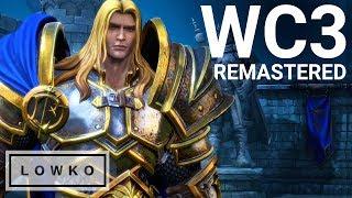 Warcraft III: Reforged... EXPLAINED!