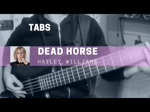 Hayley Williams - Dead Horse (bass Cover & Tabs)
