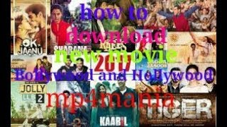 How to download new movies Hollywood and Bollywood mp4 mania 2018