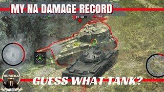My Damage record for Na, Kolobs, and ...stuff ...World of Tanks Blitz