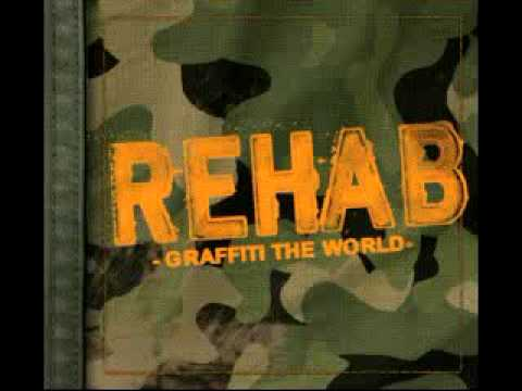Rehab - graffiti the world [Lyrics]