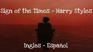 Download Lagu Sign of the Times (LETRA INGLES - ESPAÑOL) -  Harrys Style Gratis STAFABAND