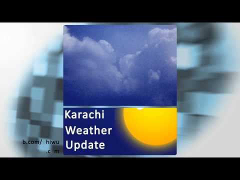 Karachi Weather Update