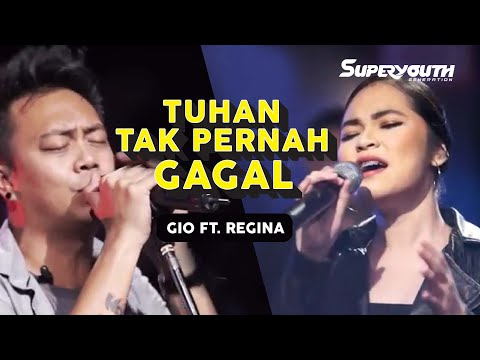Download Lagu Tuhan Tak Pernah Gagal - Gio Lelaki feat Regina Poetiray MP3 Free
