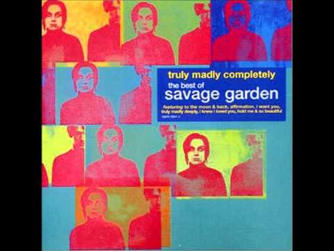 Savage Garden - Love Can Move You