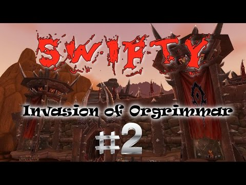 Swifty Invasion of Orgrimmar ep2 (pirates of the Blimps)
