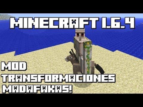 Minecraft 1.6.4 MOD TRANSFORMACIONES MADAFAKAS