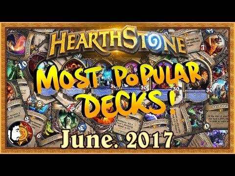 Hearthstone: Most Popular Decks June 2017 - The Monthly Meta