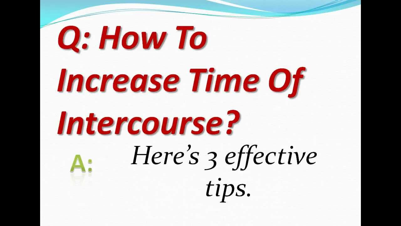 How To Increase The Intercourse Duration
