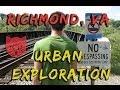 Richmond, VA Urban Exploration | ADVENTURE KATZ