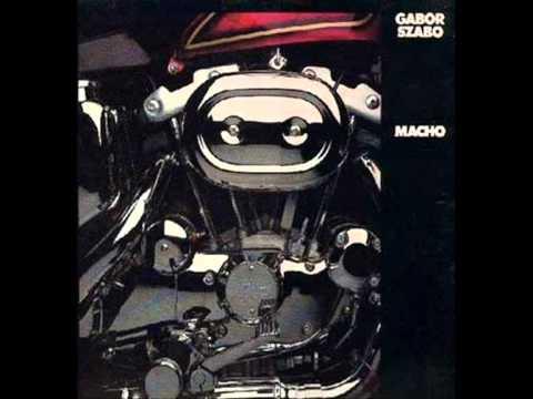 Gabor Szabo - Macho (alternate version)
