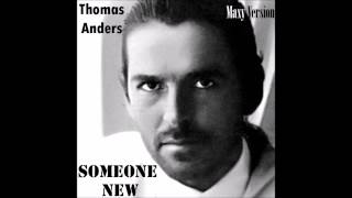 Watch Thomas Anders Someone New video