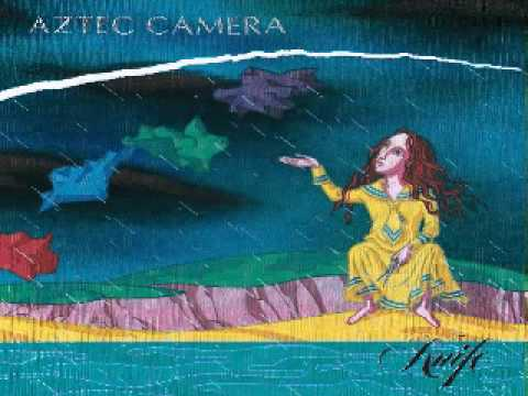 Aztec Camera - Knife