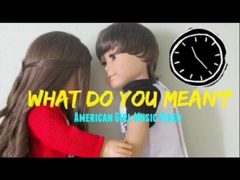 What do you mean? American Girl Fan Music  AGMV