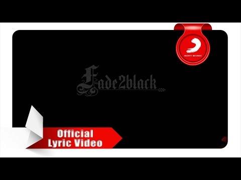 download lagu Fade2Black - Pasti Bisa! (Lyric Video) gratis