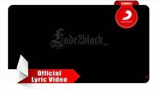 Fade2Black - Pasti Bisa! (Lyric Video)