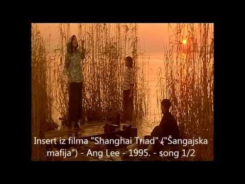 Shanghai Triad - Ang Lee - 1995. - insert , song 1/2