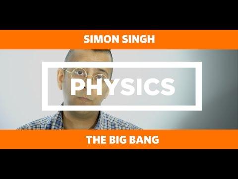 PHYSICS: The Big Bang - Simon Singh