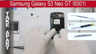 How to disassemble 📱 Samsung Galaxy S3 Neo I9301i, Take Apart, Tutorial