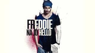 Freddie - Na jó Hello