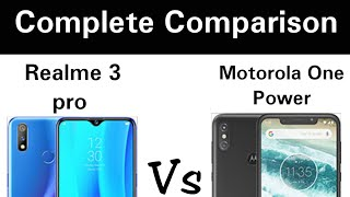 Realme 3 pro Vs Motorola One Power - Complete Comparison