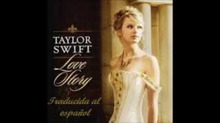 Taylor Swift Love Story Traducida al español
