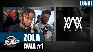 Planète Rap - AWA (label) avec Zola #Lundi