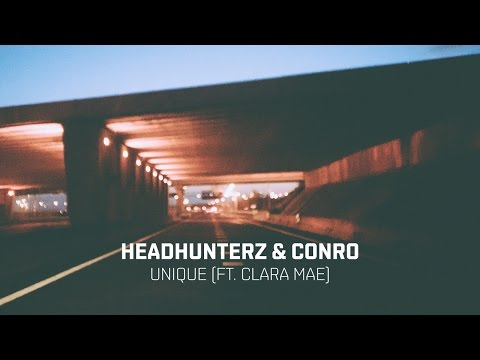 Headhunterz & Conro Unique ft. Clara Mae music videos 2016