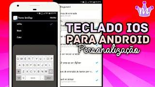 Teclado do iPhone (IOS) para Android 2019 by Tati Raz