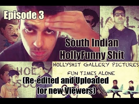#hollyshit || Episode 3 || Funny South Indian Films video
