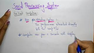 serial processing system   OS  