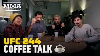 Coffee Talk: UFC 244 Edition - MMA Fighting