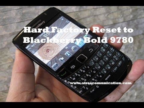 Hard Factory Reset to BlackBerry Bold 9780