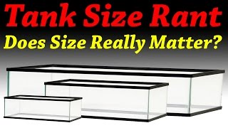 Tank Size rant