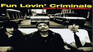 Watch Fun Lovin Criminals Come Find Yourself video