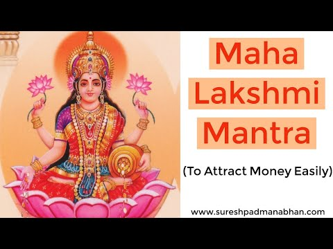 Maha Lakshmi Mantra: Eastern Law Of Attraction To Attract Money (sankalpa Siddhi) video