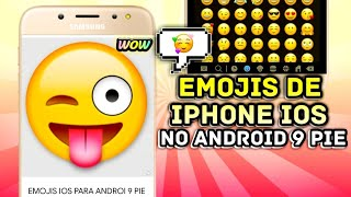 EMOJIS DO IPHONE NO ANDROID 9 PIE
