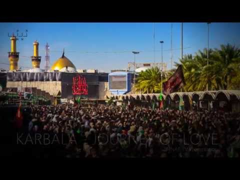 Karbala - Journey Of Love video