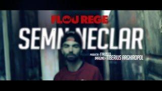 Flou Rege - Semn Neclar (prod. Etalosed) (Videoclip Oficial)