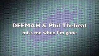 Watch Deemah Miss Me When Im Gone video