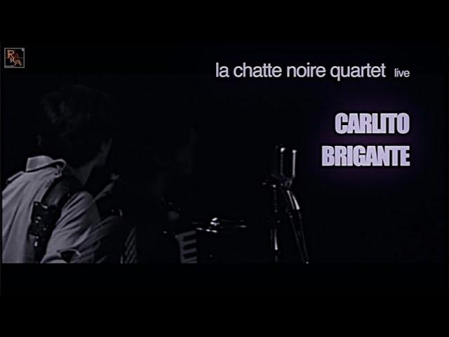 Marco Varvello ft. La Chatte Noir Quartet - Carlito Brigante - Live
