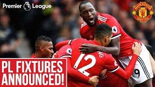 Premier League Fixtures 2018/19 | Manchester United | Key Games