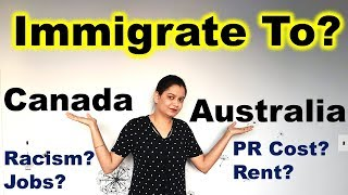 Life In CANADA vs AUSTRALIA | Where Should You Immigrate | Canada Couple