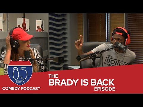 DC Young Fly Roast Session and Brady Is Back | The 85 South Show With DC Young Fly & Karlous Miller