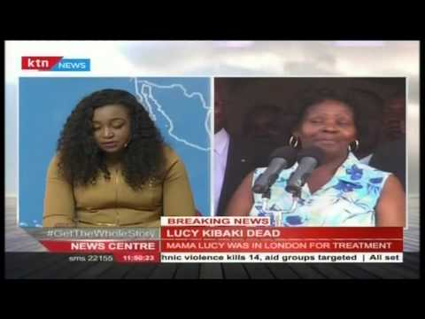 Former First Lady Lucy Kibaki passes on while undergoing treatment in London