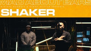 Shaker - Mad About Bars w/ Kenny Allstar [S4.E10] | @MixtapeMadness