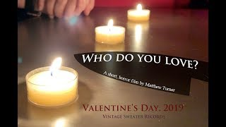 """Who Do You Love?"" (2019), a Short, Horror Film by Matthew Turner"