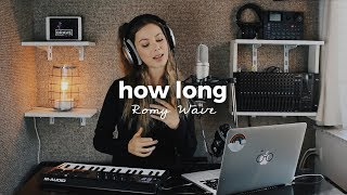 Download Lagu How Long - Charlie Puth | Romy Wave loop cover Gratis STAFABAND