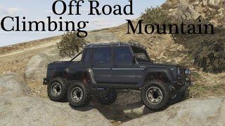 GTA 5 Off Road Climbing Mountain In the Dubsta 6x6 [Mercedes Benz G 63 AMG 6X6] GTA V