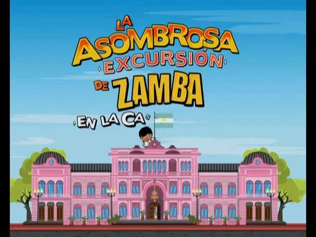 Trailer La Asombrosa Excursión de Zamba en la Casa Rosada